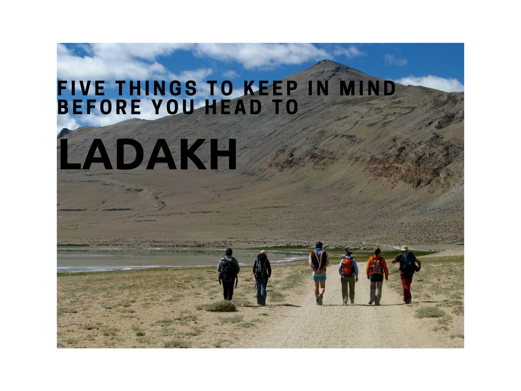 Five Things to Keep in Mind Before You Head to Ladakh