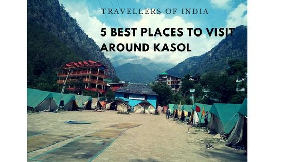 5 Places to Visit Around Kasol